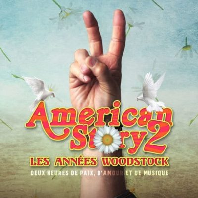 Les années Wodstock American Story